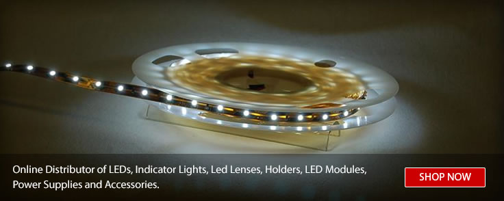 Online Distributor of LED's, Indicator Lights, Led Lenses, Holders, LED Modules, Power Supplies and Accessories.